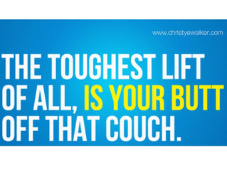 MOTIVATION: Get off that couch!