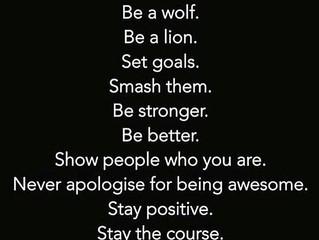 MOTIVATION: Set goals. Smash Them. Be Stronger.