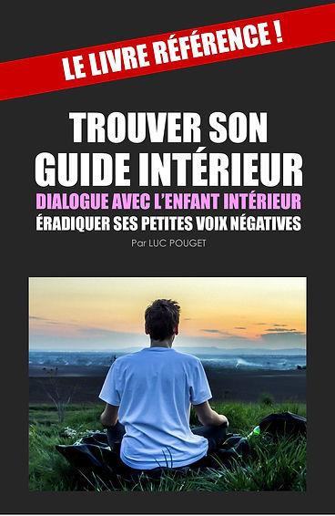 Photo couleur du livre TROUVER SON GUIDE INTERIEUR et un homme assis de dos en meditation qui regarde l'horizon.