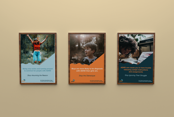These posters are meant to bring awareness to the cause of ADHD. Each poster is for a different problem that people with ADHD face. The posters are meant to be shown in schools and doctors offices.