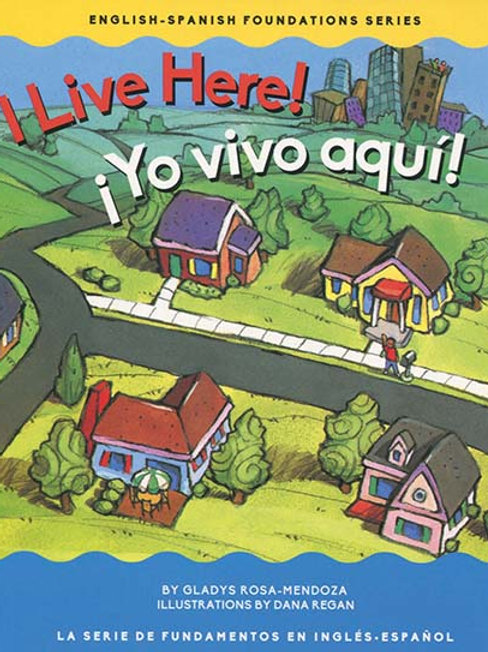 I Live Here! - Bilingual