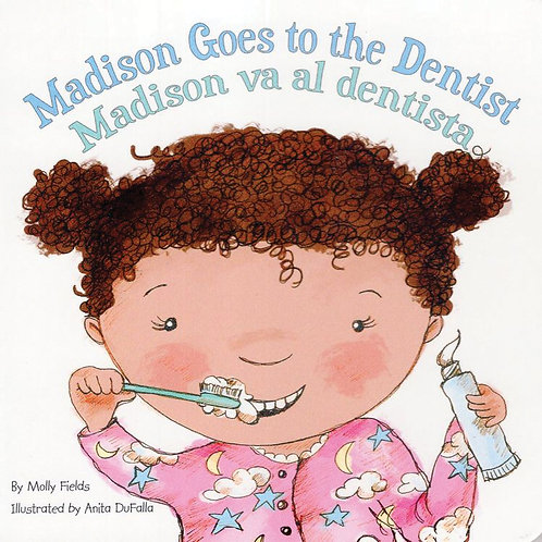 Madison Goes to the Dentist bilingual