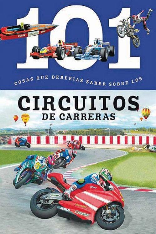 Circuitos De Carreras: 101 Cosas que Deberias Saber Sobre los (Racing Tracks: 10
