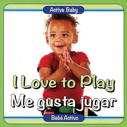 I Love to Play/Me gusta jugar