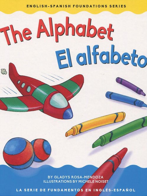 The Alphabet - Bilingual