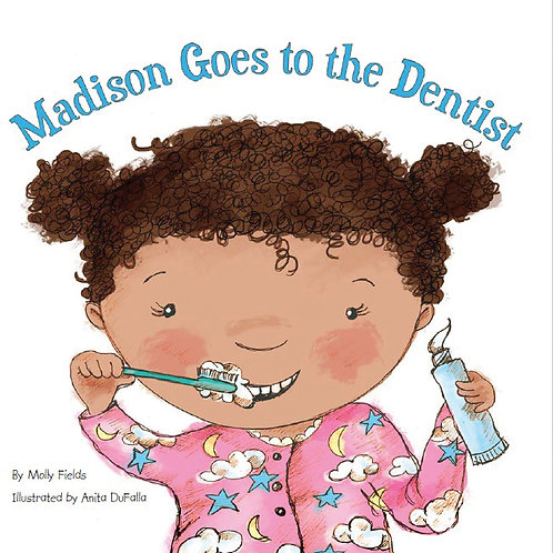 Madison Goes to the Dentist