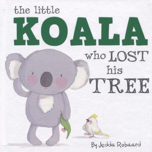Little Koala Who Lost His Tree