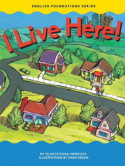 I Live Here!