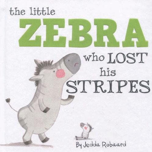 Little Zebra Who Lost His Stripes