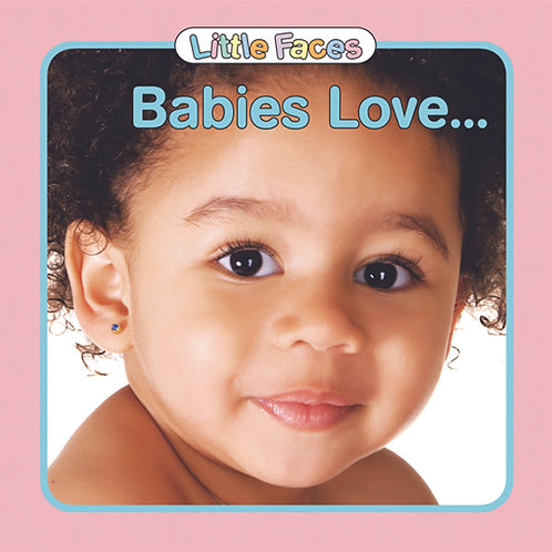 Babies Love