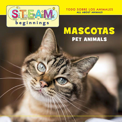 STEAM Beginning Pet Animals/ Mascotas