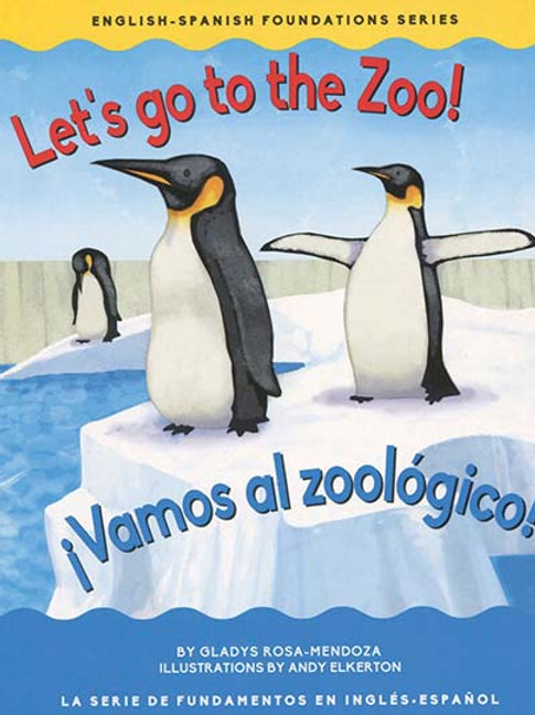 Let's Go To the Zoo - Bilingual