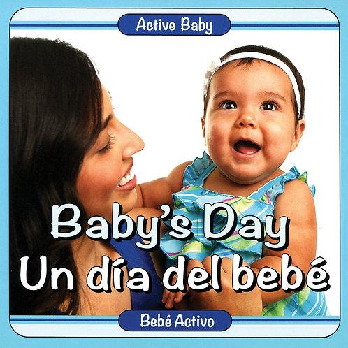 Baby's Day/ Un dia del bebe