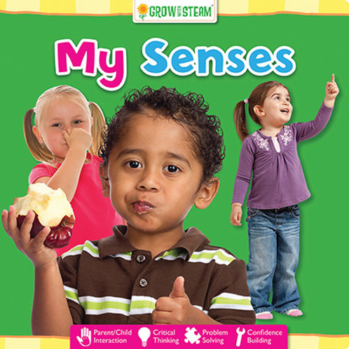 Grow with STEAM – My Senses