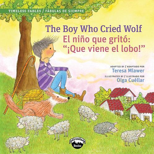 The Boy Who Cried Wolf/El muchacho que grito lobo