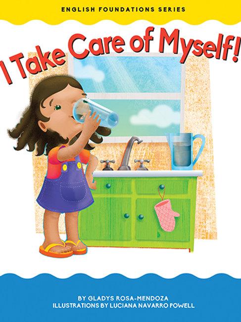 I Take Care of Myself!