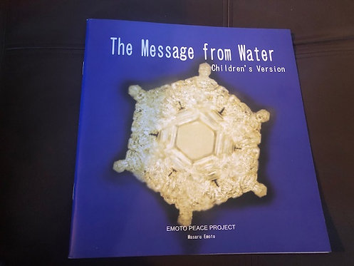 "Emoto Peace Project's ""The Message From Water"" Children's Book"