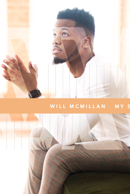 """Will McMillan's """"My Story"""" is an Original Masterpiece"""