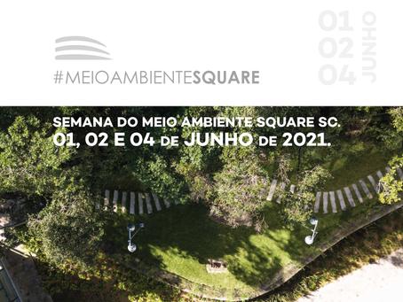 SEMANA DO MEIO AMBIENTE SQUARE 2021