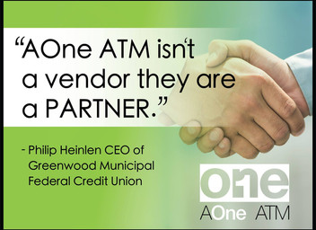 """""""AOne ATM Isn't A Vendor They Are A PARTNER"""""""