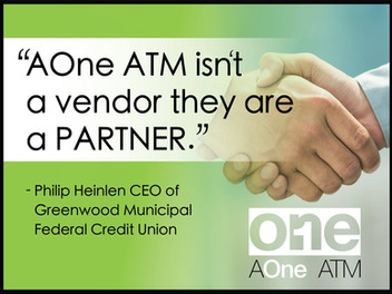 """AOne ATM Isn't A Vendor They Are A PARTNER"""