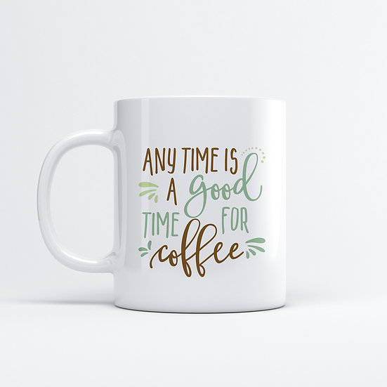 Any time is a good time for Coffee