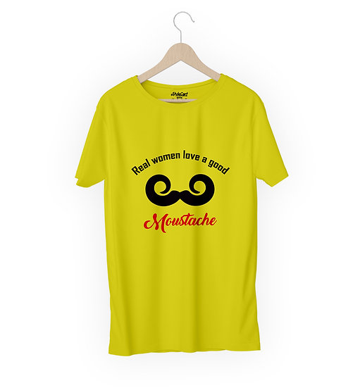 Real Women Love A Good Moustache Half Sleeves Round Neck Unisex 100% Cotton T-sh