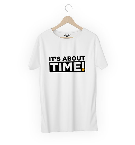 It's About Time Half Sleeves Round Neck 100% Cotton Tees