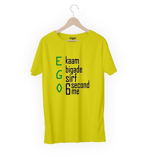 EGO Kaam bigade Sirf 6 Second Me Half Sleeves Round Neck 100% Cotton Tees