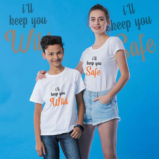 I Will Keep You Safe And I Will Keep You Wild (Combo of 2 T-shirts)
