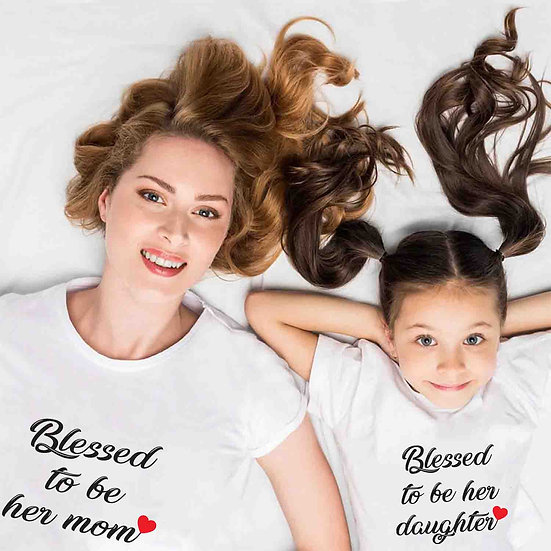 Blessed To Be Her Mom And Blessed To Be Her Daughter (Combo of 2 T-shirts)