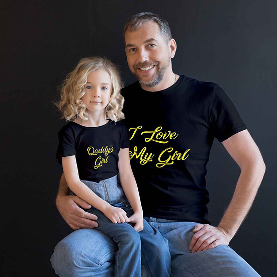 I Love My Girl & Daddy's Girl (Combo of 2 T-shirts)