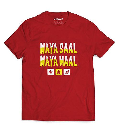 Naya Saal Naya Maal Half Sleeves Round Neck 100% Cotton Tees