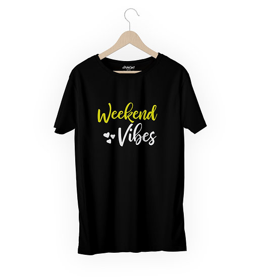 Weekend Vibes Half Sleeves Round Neck Unisex 100% Cotton T-shirt