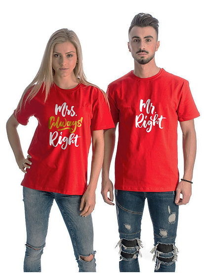 Mr Right Mrs Always Right  (Combo of 2 T-shirts)