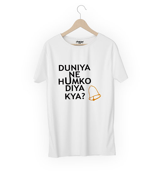 Duniya Ne Humko Diya Kya Half Sleeves Round Neck 100% Cotton Tees