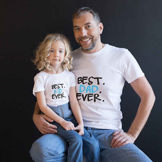 Best Kid Ever & Best Dad Ever (Combo of 2 T-shirts)
