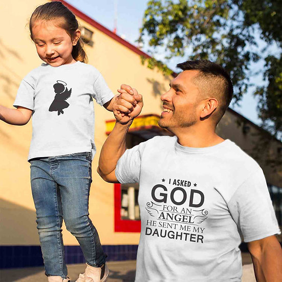 I Asked God For An Angel He Sent Me My Daughter (Combo of 2 T-shirts)