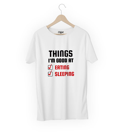 Things I'm Good At Half Sleeves Round Neck Unisex 100% Cotton T-shirt