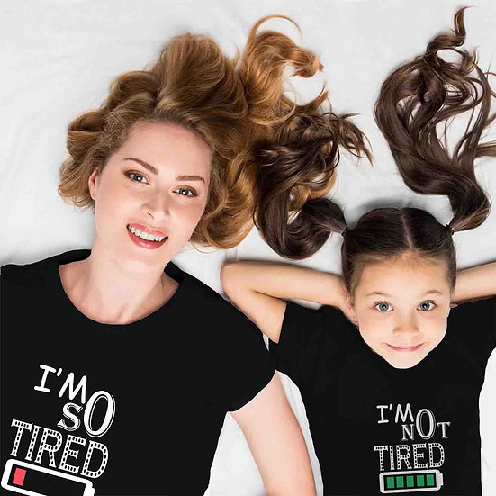 I'm So Tired And I'm Not Tired (Combo of 2 T-shirts)