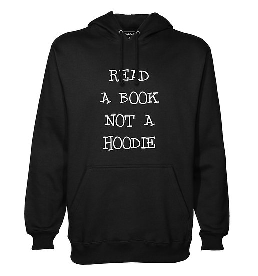 Read A Book Not A Hoodie Printed Designed Cotton Hoodie or Sweatshirts for Men