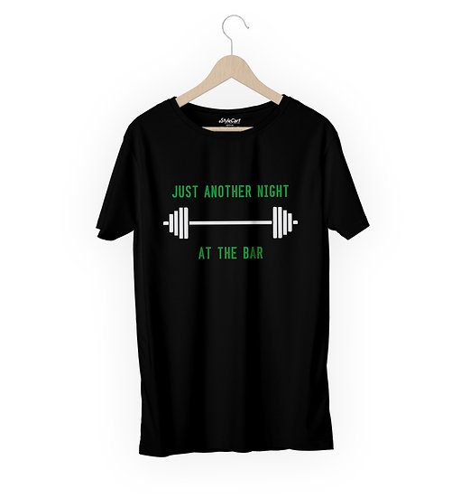 Just Another Night At The Bar Half Sleeves Round Neck 100% Cotton Tees