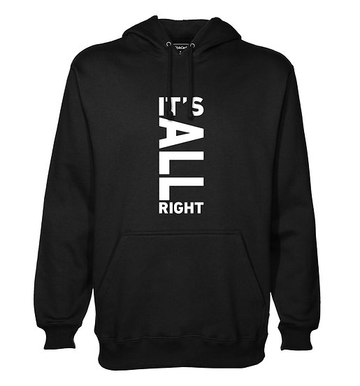 Its All Right Printed Designed Cotton Hoodie or Sweatshirts for Men