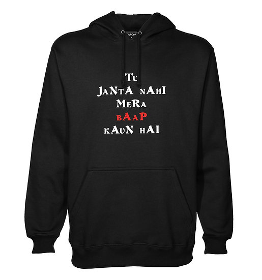 Tu Janta Nahi Mera Baap Printed Designed Cotton Hoodie or Sweatshirts for Men