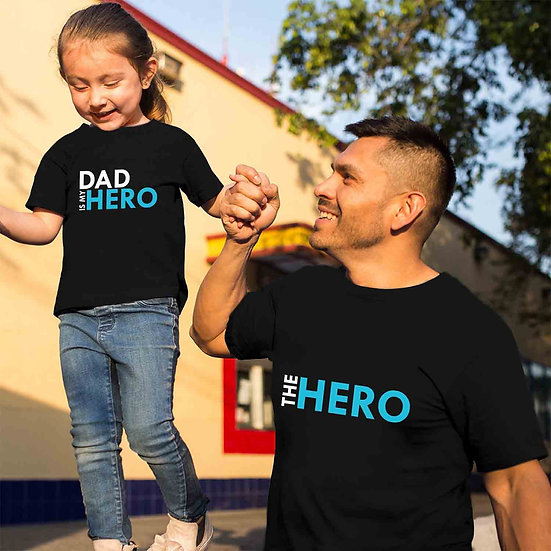 Dad Is My Hero And The Hero (Combo of 2 T-shirts)