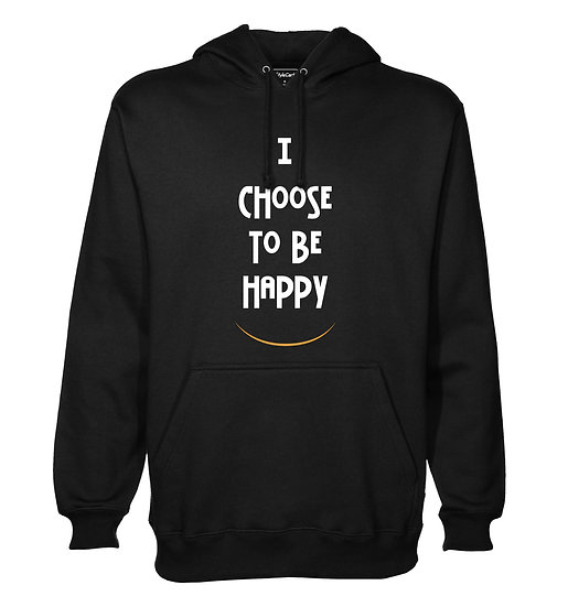 I Choose To Be Happy Printed Designed Cotton Hoodie or Sweatshirts for Men