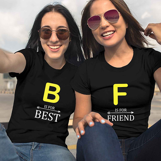 B Is For Best And F Is For Friend (Combo of 2 T-shirts)