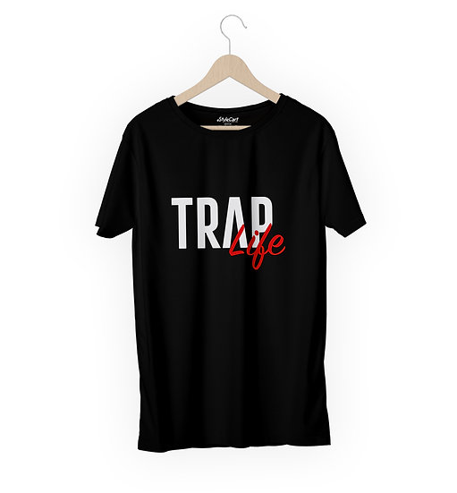 Trap Life Half Sleeves Round Neck 100% Cotton Tees