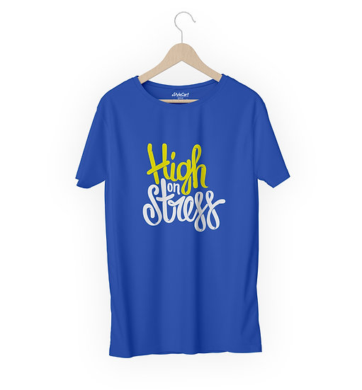 High On Stress Half Sleeves Round Neck 100% Cotton Tees