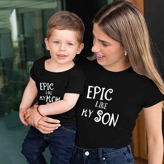 Epic Like My Mom And Epic Like My Son (Combo of 2 T-shirts)